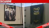 'Two & A Half Men' -- Charlie's OUT of the Picture