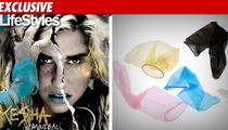 Ke$ha -- I'm Putting My Face on Condoms