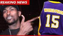Ron Artest -- Name Change Official ... Say Hello to World Peace