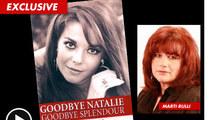 Natalie Wood's Death -- Marti Rulli's Book Triggered New Homicide Investigation