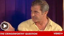 Mel Gibson -- Grilled About Jewish Director After 'C**ksucker' Rant Leaks