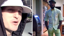 Rob Dyrdek to NBA Star Deshawn Stevenson -- Dude, Home ATMs Are So Played Out