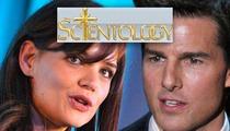 Tom Cruise & Katie Holmes Divorce -- Scientology Was Her Breaking Point