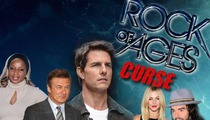 Tom Cruise -- Victim of the 'Rock of Ages' CURSE?