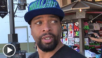 Comedian DeRay Davis -- I'll See 'Dark Knight' ... But Only During the Day