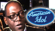 'American Idol' -- Randy Jackson OUT AS A JUDGE