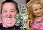 'Honey Boo Boo' Family -- We Make Way More than $4,000 an Episode!
