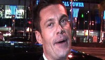 Ryan Seacrest -- I'm No Dummy ... Fighting's Great for Ratings!