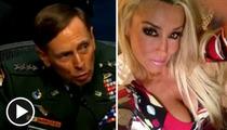 General David Petraeus Scandal -- A General Windfall for Porn Star Jill Kelly
