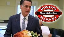 Mitt Romney -- I Eat Boston Market, Just Like a Regular Person