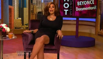 Wendy Williams TRASHES Beyonce -- 'She Sounds Like She Has a 5th Grade Education'