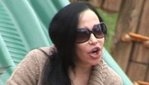 Octomom -- I LOST MY KID!!!!! Oh, Wait ...