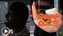 'Forrest Gump' Star Mykelti Williamson -- Still Slangin' Famous Shrimp Lines
