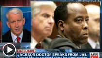 Conrad Murray -- Sings Like a (Dying) Canary Over Michael Jackson's Death