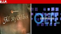 'All My Children,' 'One Life to Live' -- CANCELLED