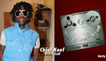 Chief Keef -- NERDIEST 911 Call Ever ... 'They Were Rolling Marijuana'