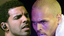 Drake -- Still Feuding with Chris Brown ... 'It Could End Really Badly'
