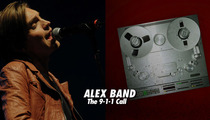'The Calling' Singer Alex Band 911 Call -- 'He's Bleeding All Over the Place'