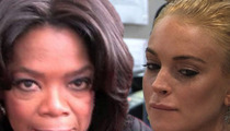 Lindsay Lohan -- Oprah Scared the Crap Out of Her