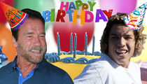 Arnold Schwarzenegger to Son -- Happy Birthday ... Let's Work It Out!