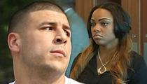 Aaron Hernandez' Fiancee -- I Didn't Lie In Aaron's Murder Case