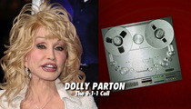 Dolly Parton 911 -- 'The Driver Is Trapped In the Car'