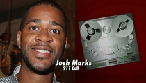 Josh Marks 911 Call -- 'There's a Dead Body In the Alley'