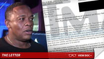 Dr. Dre --Take Back Your Dirty Lies ... I Don't Have a Mistress