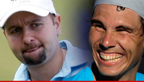 Rafael Nadal -- Poker Star Wants Rematch After Tourney Loss ... 'He Got Lucky'