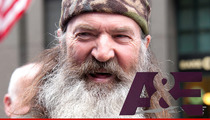 'Duck Dynasty' -- Phil Robertson Suspension is Over ... Says A&E