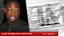 Dwyane Wade's Baby -- Birth Certificate Released ... Baby Mama Revealed [Update]