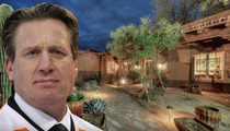 Jeremy Roenick -- CHOPS $3 MILLION ... Off Insane Arizona Mega-Mansion