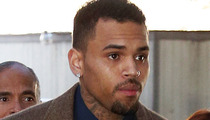 Chris Brown -- You Got Too Close to Our Women So We Booted You From Rehab