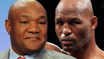 George Foreman -- Bernard Hopkins Should Retire ... You Gotta Know When to Stop