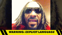 Snoop Dogg -- BLASTS DONALD STERLING ... 'You Racist Piece of S**t'