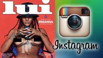 Rihanna Nude Photos -- Instagram Warns: Stop Showing Your Nips!
