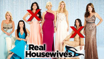 'Real Housewives of Beverly Hills' -- Housewives Jeopardize Next Season ... Fighting for More Money