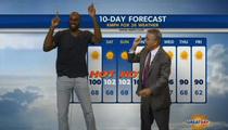 NBA Star Quincy Pondexter Does The Weather ... 'IT'S HOTTTTSA!'