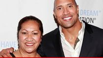 The Rock's Mom -- Alleged Drunk Driver Needs a Smackdown ... But I Forgive Her