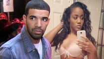 Drake -- Police Investigation Launched ... Stripper Says Drake's People Threatened Her ... Post Sex