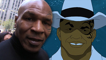 Mike Tyson -- I'm a Crime Fighter ... in the Cartoons