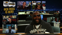 Rick Ross -- Jalen Rose's $100k Bet Was a Joke