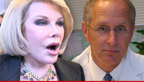 Joan Rivers Surgeon Thinks Anesthesiologists Are a Waste of Money for Throat Procedure