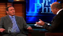 Dr. Phil Sued -- Guest Claims, He Made Me Look Crazy!