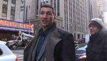 Wladimir Klitschko -- Childbirth Is Tougher Than Any Fighter ... 'Hayden Is a Hero'
