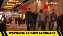 Pacman Jones -- Video Shows Casino Ejection ... NFL Star Was Fuming