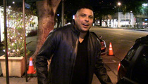 Brazil's Ronaldo -- Messi Is the Greatest Player Alive ... Sorry Cristiano