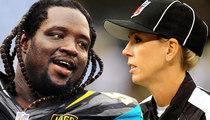 Jaguars' Lineman Sen'Derrick Marks -- Lady Ref Is A Publicity Stunt ... Just Like Michael Sam