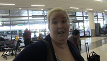 Mama June -- 'My Mom is a Money Hungry Bitch' (VIDEO)