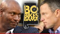 Bo Jackson -- Defends Lance Armstrong ... 'Nobody Is Perfect'